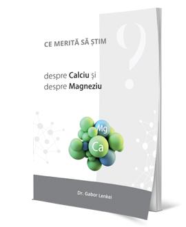 Ce merită să știm despre Calciu și despre Magneziu?